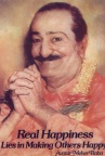 Avatar Meher Baba - Real Happiness _ اوتار مهربابا - خوشحالی حقیقی